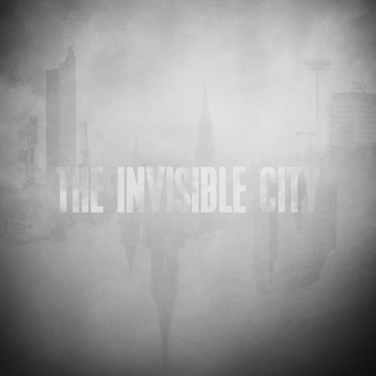 The Invisible City (Konzert Ankündigung)